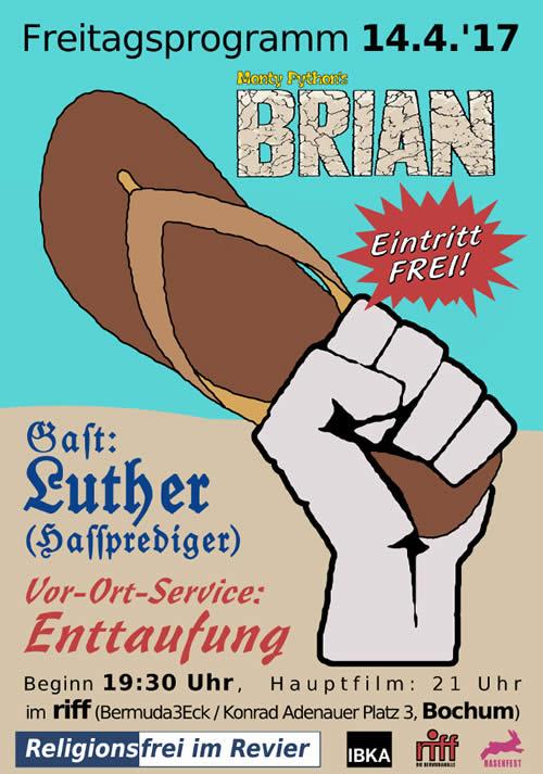 Das Leben des Brian am Karfreitag