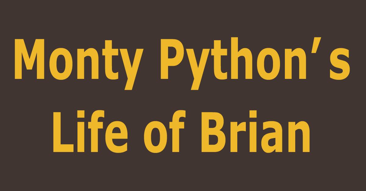 Brian | Monty Python